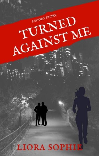"""Turned Against Me"" - Urban Fantasy, originally published on Short Fiction Break"