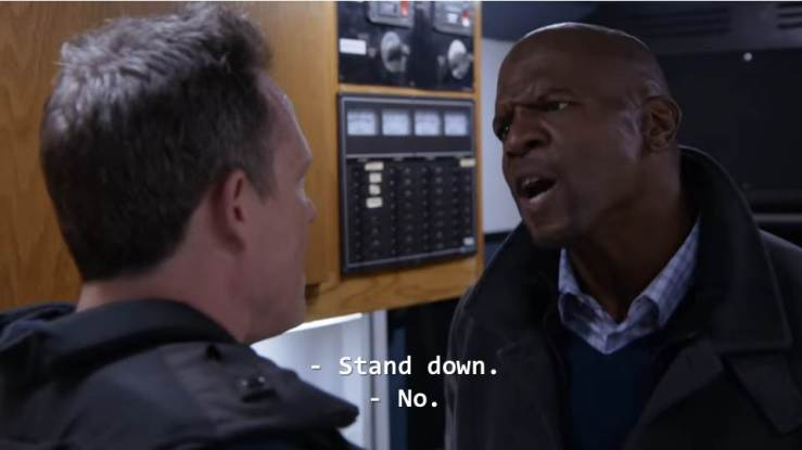 The Vulture: Stand down. Sgt. Terry Jeffords: NO.